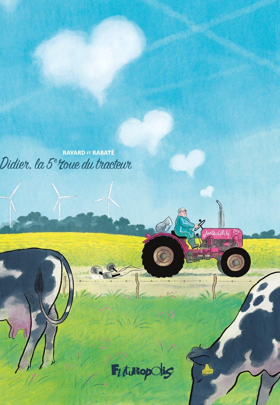 Didier, la cinquième roue du tracteur, Futuropolis, Rabaté, Ravard