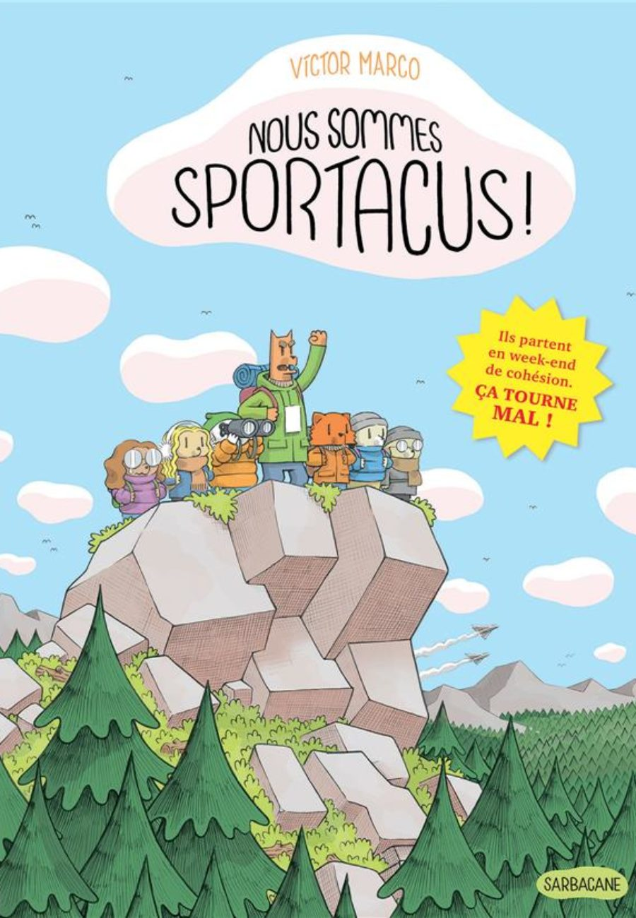 Nous sommes sportacus, Victor Marco, Sarbacane