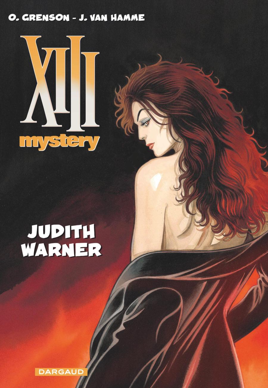 XIII Mystery, Judith Warner, Dargaud, Jean Van hamme, Olivier Grenson