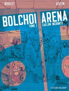 Bolchoi Arena #1, Caelum incognito, Boulet, Aseym