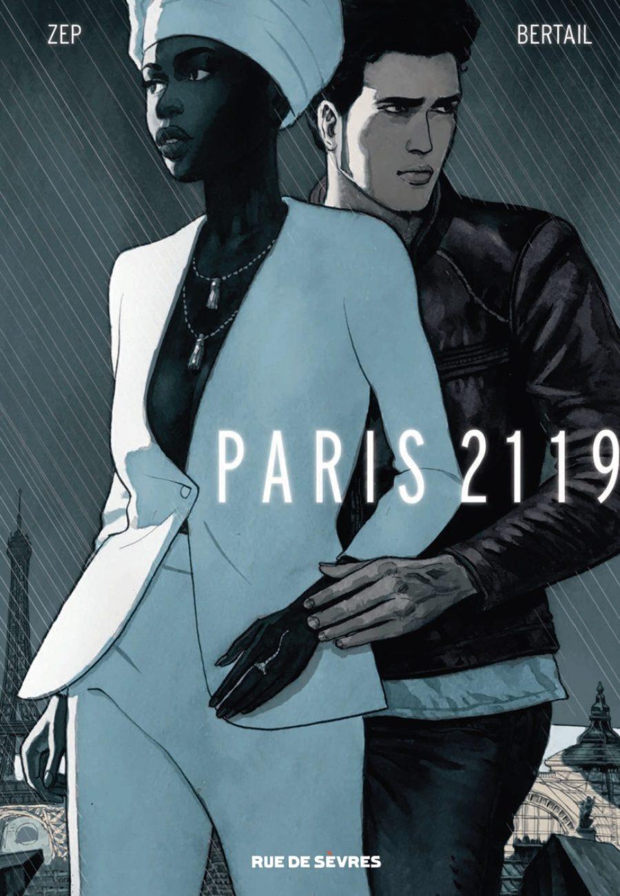 Paris 2119, Rue de Sèvres, Zep, Dominique Bertail