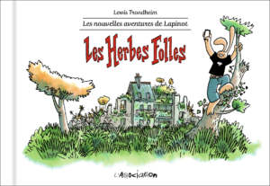 Les nouvelles aventures de Lapinot #2, Les herbes folles, Lewis Trondheim, L'Association