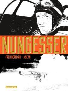 Nungesser, Fred Bernard, Aseyn, Casterman