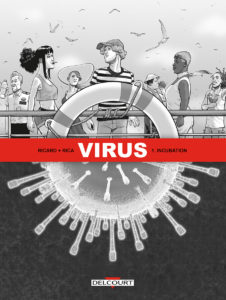 Virus, Incubation, Delcourt