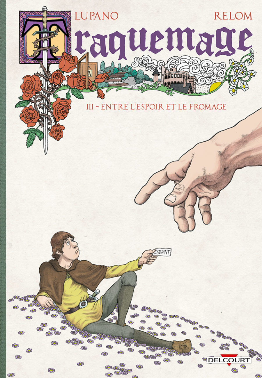 Traquemage #3, Entre l'espoir et le fromage, Delcourt