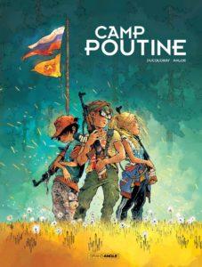 Camp poutine #1, Aurélien Ducoudray, Anlor, Grand Angle