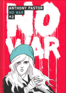No War #2, Anthony Pastor, Casterman