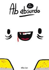 Ab Absurdo #3, Marce Dubuisson, Editions Lapin