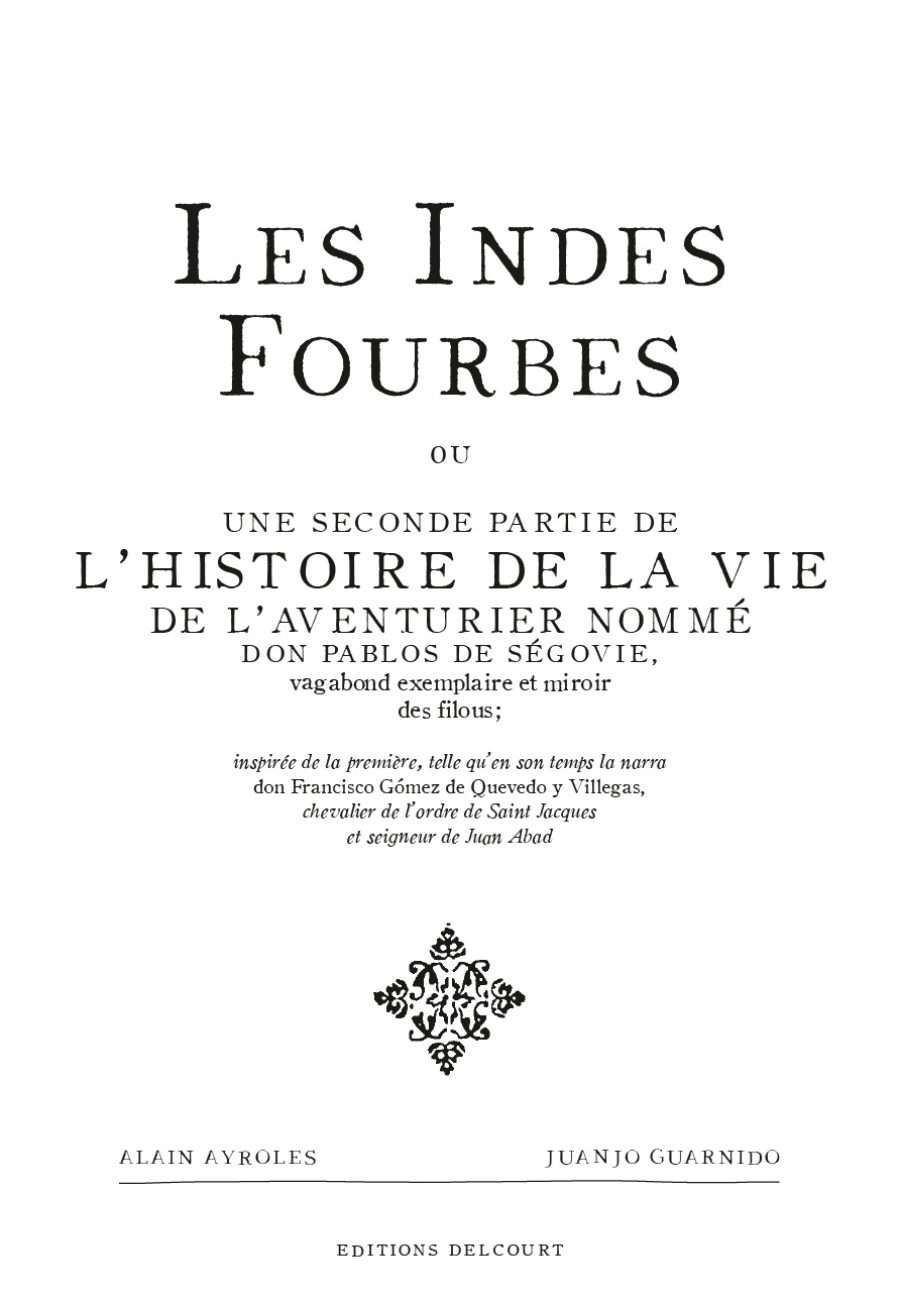 Les Indes Fourbes, Delcourt, Guarnido, Ayroles