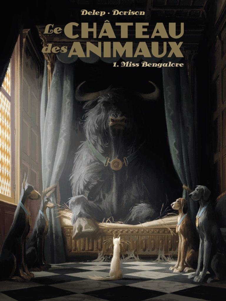 La chateau des animaux #1, Delep, Dorison, Casterman