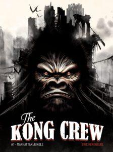 The Kong Crew #1, Eric Hérenguel, Ankama