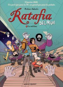 Ratafia Delirium 1, La mal Blanc, Vent d'Ouest, Pothier, Salsedo