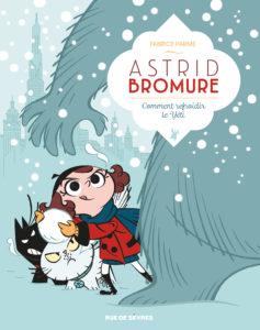 Astrid Bromure, comment refroidir le Yéti, Rue de Sèvres
