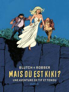 Tif et Tondu, Mais où est kiki ?, Dupuis