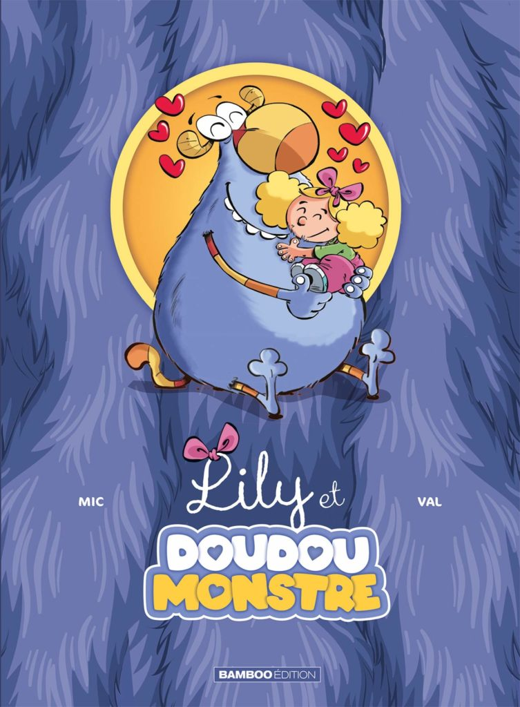 Lily et Doudoumonstre #1, Val, Mic, Bamboo