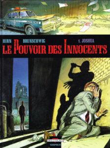 La première case, Le pouvoir des innocents, Delcourt, Luc Brunschwig