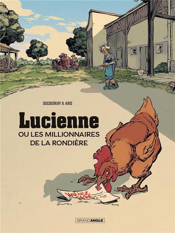 Lucienne et les millionnaires de la Rondière, Grand Angle