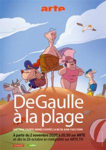 De gaulle à la plage, Arte, Jean-Yves Ferri