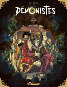 Les démonistes, Olivier Gay, GeyseR, Drakoo