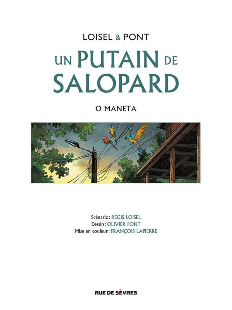Omaneta-Putaindesalopard-Loisel-Pont