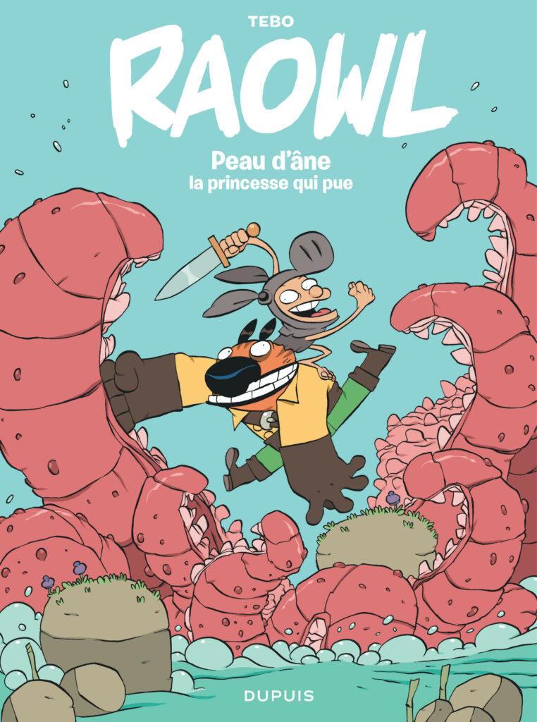 Raowl-Peaudane-laprincessequipue-Dupuis-Tebo